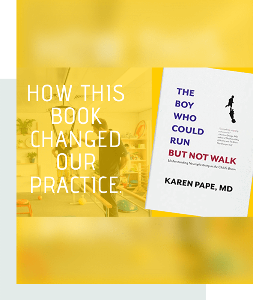 """How """"The Boy Who Could Run But Not Walk,"""" by Karen Pape changed our practice."""
